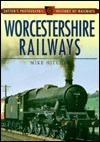 Worcestershire Railways Mike Hitches