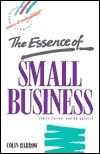 The Essence Of Small Business  by  Colin Barrow