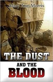 The Dust and the Blood Mary Ann Morris