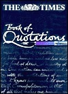 The Times Book of Quotations Philip Howard