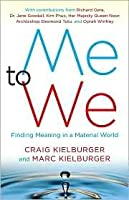 Me to We: finding meaning in the material world