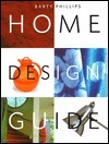 The Home Design Guide  by  Barty Phillips