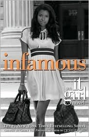 Infamous (It Girl, #7)  by  Cecily von Ziegesar