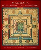 Mandala: The Architecture of Enlightenment