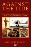 Against the Tide  by  Leslie C. Woods