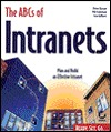 The Ab Cs Of Intranets  by  Peter Dyson