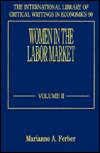 Women in the Labor Market  by  Marianne A. Ferber