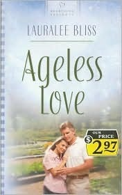 Ageless Love  by  Lauralee Bliss