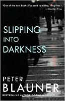 Slipping Into Darkness