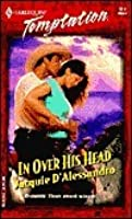 In Over His Head (Harlequin Temptation, #917)