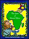 The Spirit Of Ancient Africa  by  Virginia Starks