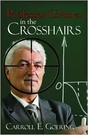 Professor Grimes in the Crosshairs  by  Carroll E. Goering