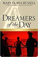 Dreamers of the Day Dreamers of the Day