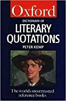 The Oxford Dictionary of Literary Quotations