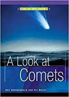 Look at Comets Ray Spangenburg