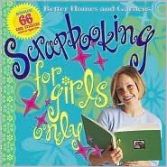 Scrapbooking for Girls Only  by  Susan M. Banker