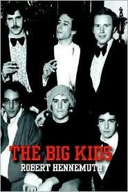 The Big Kids  by  Robert Hennemuth