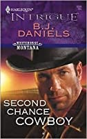 Second Chance Cowboy (Whitehorse Montana, #6)