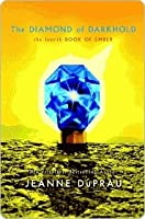 The Diamond of Darkhold (The Ember Series, #4)