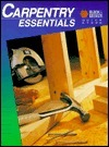 Carpentry Essentials Creative Publishing International