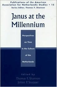 Janus at the Millennium: Perspectives on Time in the Culture of the Low Countries Thomas F. Shannon