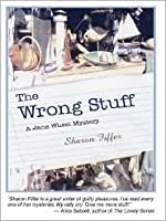 The Wrong Stuff: An Antiquing Mystery