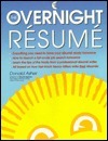 The Overnight Resume  by  Donald Asher