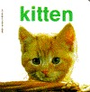 KITTEN (Baby Animal Board Books) Carol Watson