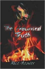 The Haunted Truth  by  Alice Heaver