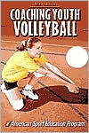 Coaching Youth Volleyball  by  American Sport Education Program