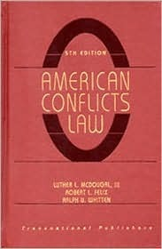 American Conflicts Law, 5th Edition  by  Luther L. McDougal III