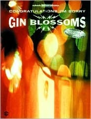 Gin Blossoms -- Congratulations Im Sorry: Authentic Guitar Tab  by  Blossoms Gin