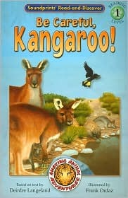 Be Careful, Kangaroo! (Read and Discover  by  Deirdre Langeland