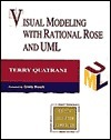 Visual Modeling With Rational Rose and Uml (Addison-Wesley Object Technology Series) (Addison-Wesley Object Technology Series) Terry Quatrani
