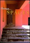 Human Spaces: Life-Enhancing Designs for Healing, Working, and Living Barbara Crisp