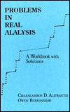 Problems in Real Analysis: A Workbook with Solutions  by  Charalambos D. Aliprantis