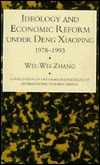 Ideology & Econ Refor Under Deng Wei Zhang