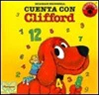 Count on Clifford (Cuenta Con Cliff Ord) / Count on Clifford (Clifford the Big Red Dog (Spanish Paperback))