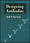 Designing Antibodies  by  RUTH MAYFORTH