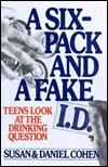 Six Pack and Fake Id  by  Daniel   Cohen