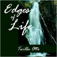 Edges of Life Twilla Otto