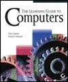 The Learning Guide To Computers  by  Gini Courter