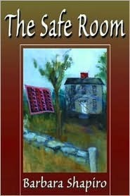 The Safe Room  by  Barbara A. Shapiro