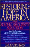 Restoring Hope In America: The Social Security Solution  by  Sam Beard