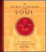 Secret Language of the Soul: A Visual Exploration of the Spiritual World