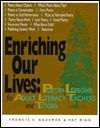 Enriching Our Lives: Poetry Lessons For Adult Literacy Teachers And Tutors  by  Francis E. Kazemek