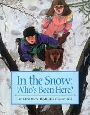 In the Snow: Whos Been Here?  by  Lindsay Barrett George