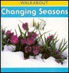 Changing Seasons: Walkabout Science Series Henry Arthur Pluckrose