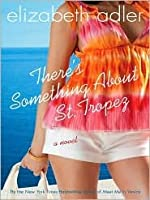 There's Something About St. Tropez (Audio CD)