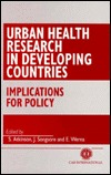 Urban Health Research In Developing Countries: Implications For Policy S. Atkinson